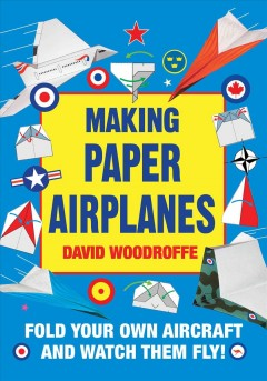 Making Paper Airplanes Book Cover