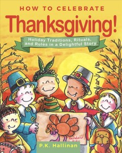HOW TO CELEBRATE THANKSGIVING! Book Cover