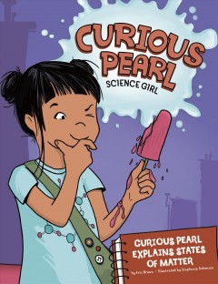 Curious Pearl Explains States of Matter Book Cover