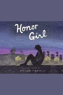 Honor Girl : A Graphic Memoir