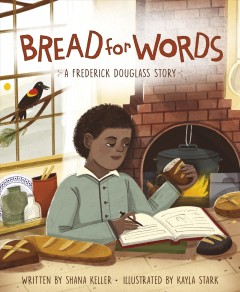 Bread for Words : A Frederick Douglass Story Book Cover