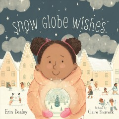 Snow Globe Wishes Book Cover
