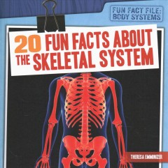20 Fun Facts About the Skeletal System Book Cover