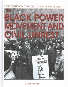 The Black Power Movement and Civil Unrest