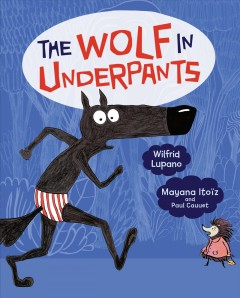 The Wolf in Underpants Book Cover
