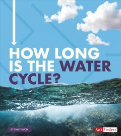 How Long Is the Water Cycle? Book Cover