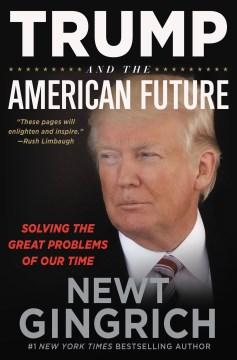 Trump and the American Future