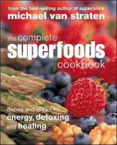 The Complete Superfoods Cookbook