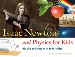 Isaac Newton and Physics for Kids Book Cover