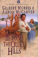 Beyond the Quiet Hills