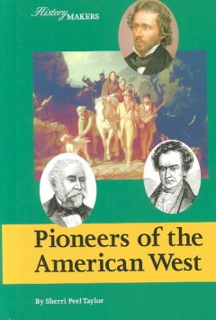 Pioneers of the America West