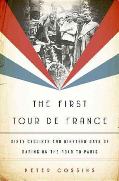 The First Tour De France Book Cover