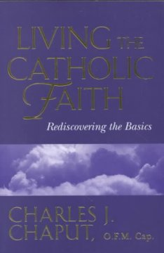 Living the Catholic Faith