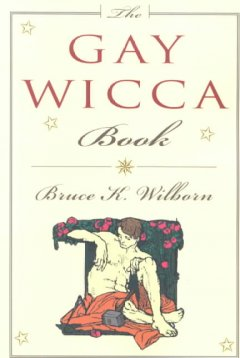 The Gay Wicca Book