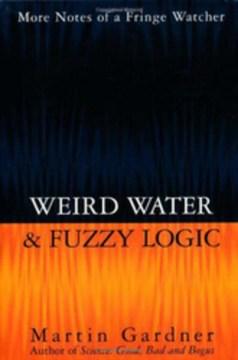 Weird Water & Fuzzy Logic