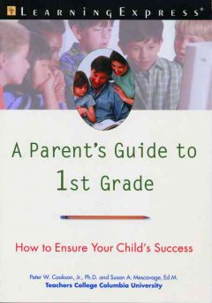 A Parent's Guide to 1st Grade