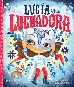 Lucia the Luchadora Book Cover