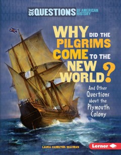 Why Did the Pilgrims Come to the New World Book Cover