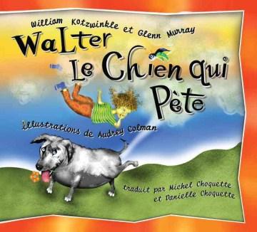 Walter, le chien qui pète