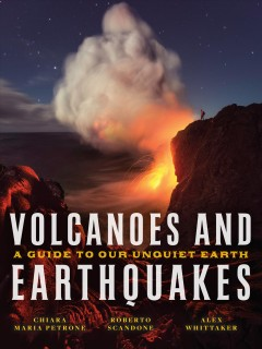 Volcanoes and Earthquakes