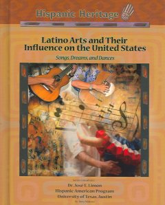 Latino Arts and Their Influence on the United States