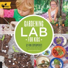 Gardening Lab for Kids Book Cover