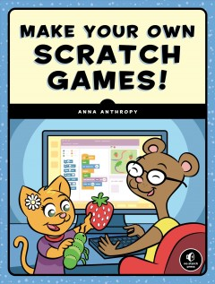Make your Own Scratch Games! Book Cover