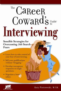The Career Coward's Guide to Interviewing