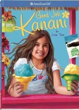 Good Job, Kanani