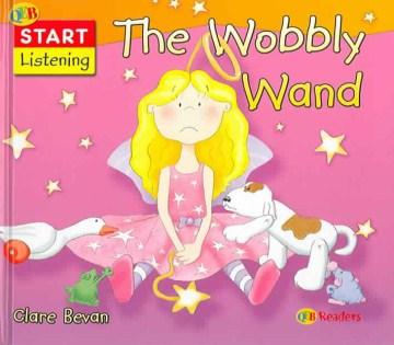The Wobbly Wand