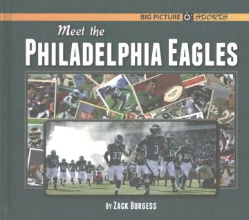Meet the Philadelphia Eagles