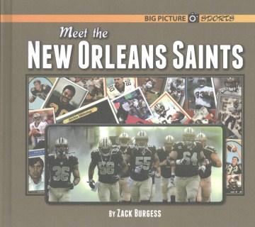 Meet the New Orleans Saints