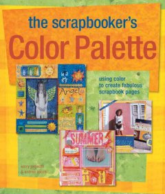 The Scrapbooker's Color Palette