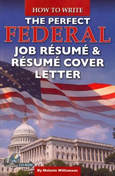 How to Write the Perfect Federal Job Résumé & Résumé Cover Letter