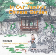 A Journey in Our Family's Chinese Garden