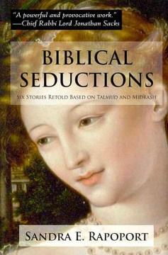 Biblical Seductions