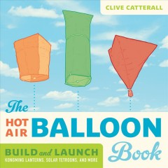 The Hot Air Balloon Book