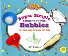 Super Simple Things to Do With Bubbles Book Cover