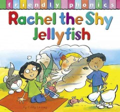 Rachel the Shy Jellyfish