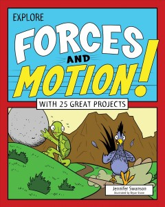 Explore Forces and Motion! Book Cover