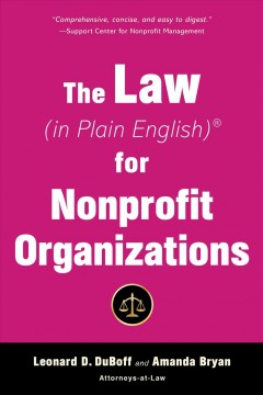 The Law (in Plain English) for Nonprofit Organizations