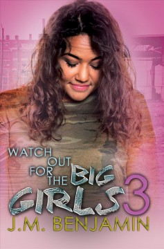 Watch Out for the Big Girls 3