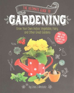The Ultimate Guide to Gardening Book Cover