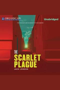 The Scarlet Plague
