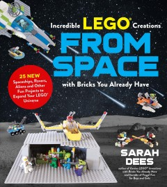 Incredible LEGO Creations From Space Book Cover