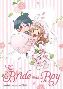 The Bride Was A Boy Book Cover