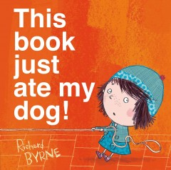 This Book Just Ate My Dog! Book Cover