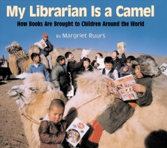 My Librarian Is A Camel Book Cover