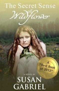 The Secret Sense of Wildflower
