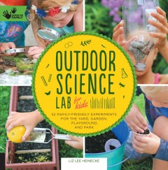 Outdoor Science Lab for Kids Book Cover